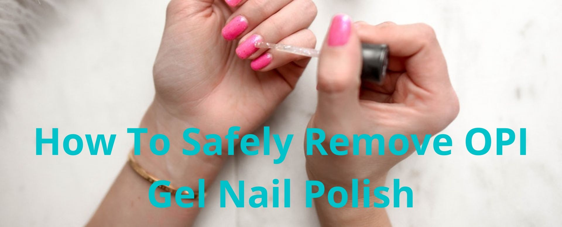 Remove gel nail polish at home safely during the lockdown